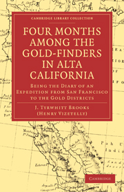 Four Months among the Gold-Finders in Alta California
