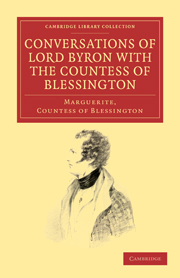 Conversations of Lord Byron with the Countess of Blessington