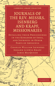 Journals of the Rev. Messrs Isenberg and Krapf, Missionaries of the Church Missionary Society