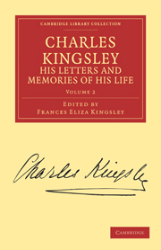 Charles Kingsley, his Letters and Memories of his Life