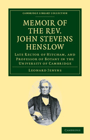 Memoir of the Rev. John Stevens Henslow, M.A., F.L.S., F.G.S., F.C.P.S.