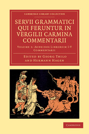 Servii Grammatici Qui Feruntur in Vergilii Carmina Commentarii