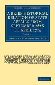 A Brief Historical Relation of State Affairs from September 1678 to April 1714
