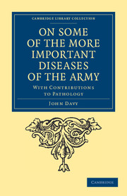On Some of the More Important Diseases of the Army