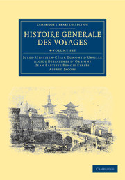 Histoire générale des voyages par Dumont D'Urville, D'Orbigny, Eyriès et A. Jacobs