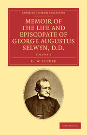 Memoir of the Life and Episcopate of George Augustus Selwyn, D.D.