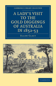 A Lady's Visit to the Gold Diggings of Australia in 1852–53