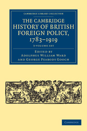 The Cambridge History of British Foreign Policy, 1783–1919