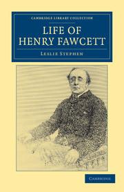 Life of Henry Fawcett