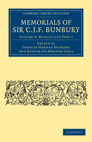 Memorials of Sir C .J. F. Bunbury, Bart