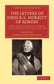 The Letters of John B. S. Morritt of Rokeby