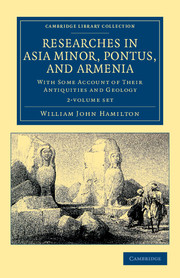 Researches in Asia Minor, Pontus, and Armenia