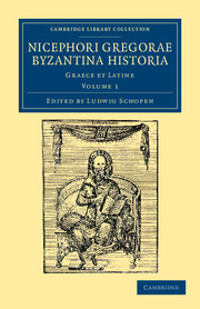 Nicephori Gregorae Byzantina historia