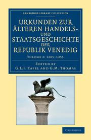 Urkunden zur älteren Handels- und Staatsgeschichte der Republik Venedig