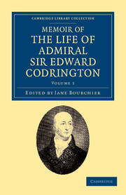 Memoir of the Life of Admiral Sir Edward Codrington