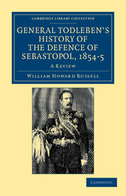 General Todleben's History of the Defence of Sebastopol, 1854–5