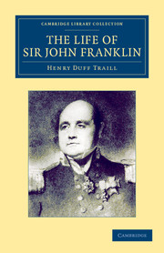 The Life of Sir John Franklin, R.N.