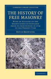The History of Free Masonry, Drawn from Authentic Sources of Information