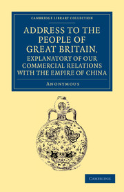 Address to the People of Great Britain, Explanatory of our Commercial Relations with the Empire of China