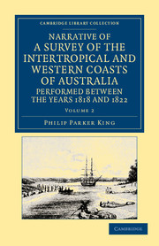 Narrative of a Survey of the Intertropical and Western Coasts of Australia, Performed between the Years 1818 and 1822