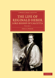 The Life of Reginald Heber, D.D., Lord Bishop of Calcutta