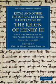 Royal and Other Historical Letters Illustrative of the Reign of Henry III