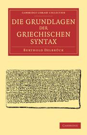 Die Grundlagen der Griechischen Syntax