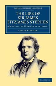 The Life of Sir James Fitzjames Stephen