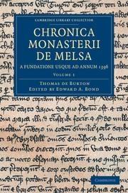 Chronica Monasterii de Melsa, a Fundatione usque ad Annum 1396