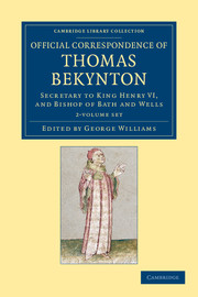 Official Correspondence of Thomas Bekynton