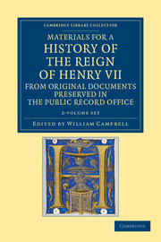 Materials for a History of the Reign of Henry VII