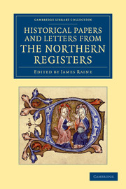 Historical Papers and Letters from the Northern Registers
