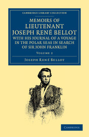 Memoirs of Lieutenant Joseph René Bellot, with his Journal of a Voyage in the Polar Seas in Search of Sir John Franklin