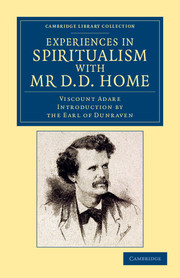 Experiences in Spiritualism with Mr D. D. Home