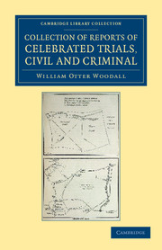 Collection of Reports of Celebrated Trials, Civil and Criminal