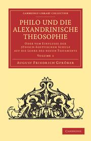 Philo und die Alexandrinische Theosophie