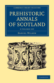 Prehistoric Annals of Scotland