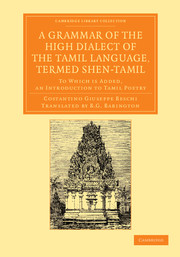 A Grammar of the High Dialect of the Tamil Language, Termed Shen-Tamil