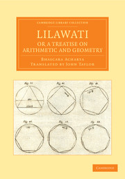 Lilawati; or a Treatise on Arithmetic and Geometry