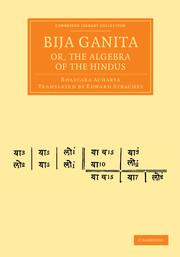 Bija Ganita; or, the Algebra of the Hindus