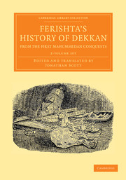 Ferishta's History of Dekkan, from the First Mahummedan Conquests