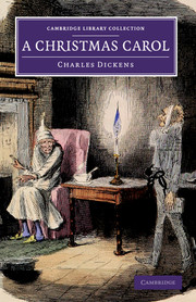A Christmas Carol - Charles Dickens | Cambridge University Press