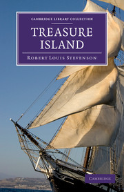 Treasure Island by Robert Louis Stevenson - Cambridge University Press