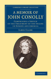 A Memoir of John Conolly, M.D., D.C.L