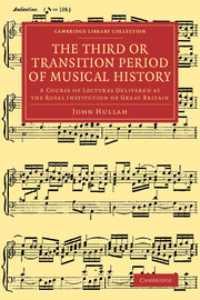 The Third or Transition Period of Musical History