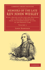 Memoirs of the Late Rev. John Wesley, A.M.