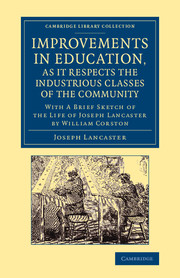 Improvements in Education, as it Respects the Industrious Classes of the Community