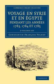 Voyage en Syrie et en Égypte pendant les années 1783, 1784 et 1785