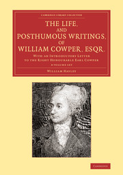 The Life, and Posthumous Writings, of William Cowper, Esqr.