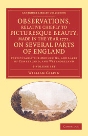 Observations, Relative Chiefly to Picturesque Beauty, Made in the Year 1772, on Several Parts of England
